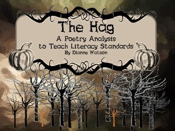 The Hag:  A Poetry Analysis to Teach Literary Standards