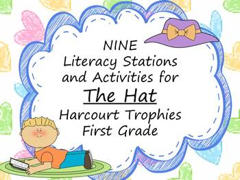 The Hat Literacy Stations for Harcourt Trophies First Grade