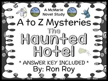 The Haunted Hotel : A to Z Mysteries (Ron Roy) Novel Study