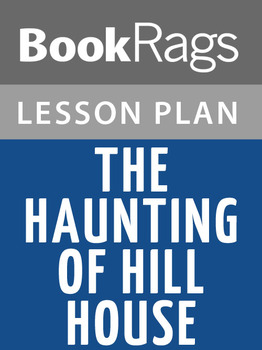 The Haunting of Hill House Lesson Plans