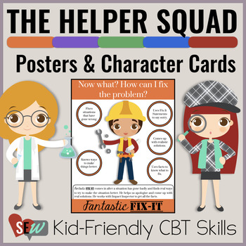 The Helper Squad: Posters and Character Cards by Social Emotional Workshop