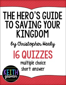 The Hero's Guide To Saving Your Kingdom:  16 Quizzes