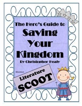 The Hero's Guide to Saving your Kingdom - Literature Scoot