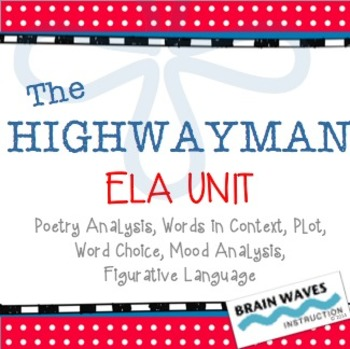 """""""The Highwayman"""" Unit - Poetry Analysis (Common Core Aligned)"""