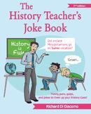 The History Teacher's Joke Book