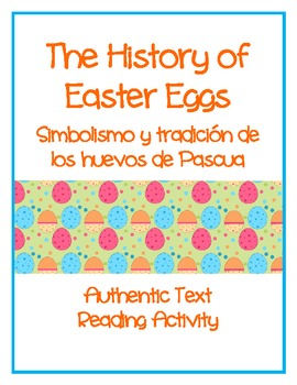 The History of Easter Eggs - Authentic Text Reading Activity