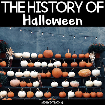 The History of Halloween - A Close Read for Big Kids
