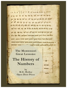 The History of Numbers (Great Lesson)