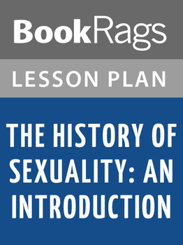 The History of Sexuality: An Introduction Lesson Plans