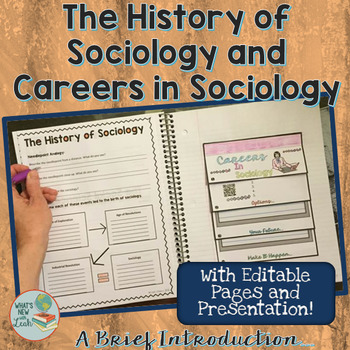 The History of and Careers in Sociology