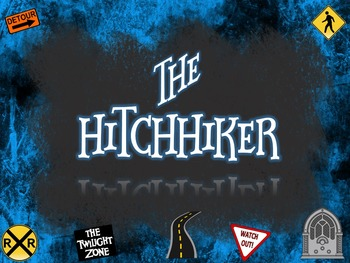 """""""The Hitchhiker"""" by Lucille Fletcher CCSS Resources AND Tw"""