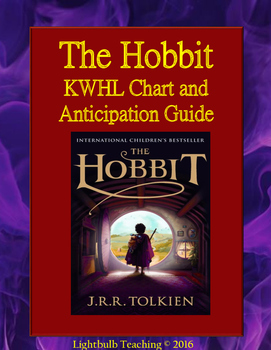 The Hobbit Anticipation Guide and KWHL Chart