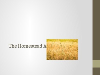 The Homestead Act Power Point