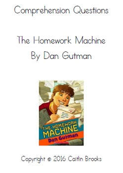 The Homework Machine Comprehension Questions