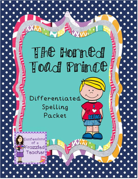 The Horned Toad Prince Differentiated Spelling (Scott Fore