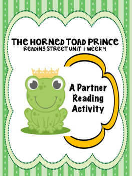 The Horned Toad Prince  Partner Read  Reading Street 4th grade