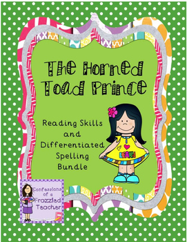 The Horned Toad Prince Reading/Spelling Bundle (Scott Fore