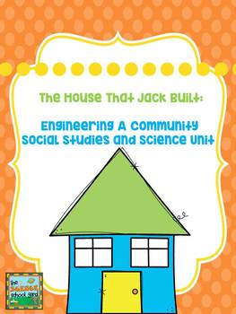 The House That Jack Built: A Community Unit for Science an