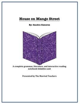 The House on Mango Street Literature, Grammar, & Interacti