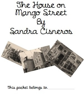The House on Mango Street Student Packet ONLY