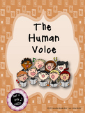The Human Voice--Vocal anatomy, how we sing, and voice parts UNIT