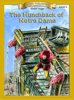The Hunchback of Notre Dame RL 2-3 Adapted and Abridged Novel