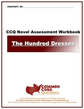 The Hundred Dresses CCQ Novel Study Assessment Workbook- C