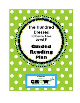 The Hundred Dresses by Eleanor Estes - Guided Reading Plan