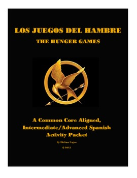 The Hunger Games: A Common Core Aligned Spanish Activity Packet