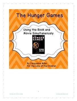 The Hunger Games: Using the Book and Movie Simultaneously,