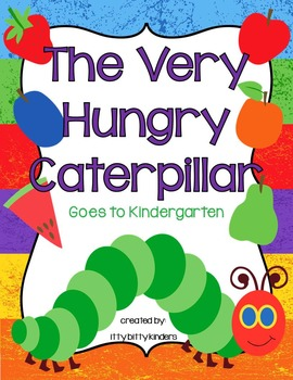 The Very Hungry Caterpillar Goes to Kindergarten