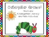 Caterpillar Grows Pre-K and Kindergarten Literacy and Math