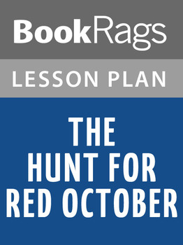 The Hunt for Red October Lesson Plans