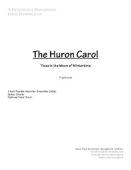 The Huron Carol ('Twas in the Moon of Wintertime)