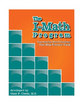 The I-MATH Program:  Incremental Word Problems That Help S