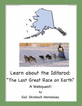 Iditarod! (The Last Great Race on Earth) A Webquest