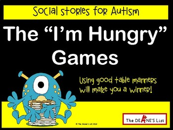 """The """"I'm Hungry"""" Games (a social story about table manners)"""