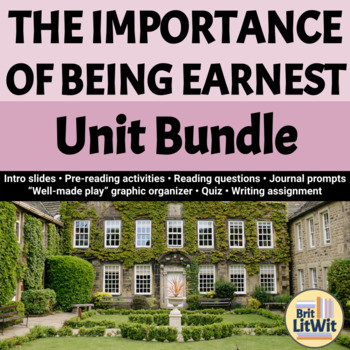 The Importance of Being Earnest (Oscar Wilde) Unit Bundle