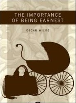 The Importance of Being Earnest - Reading/Viewing Questions