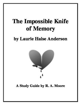 """""""The Impossible Knife of Memory"""" by Laurie Halse Anderson:"""