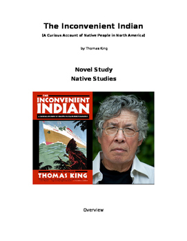 The Inconvenient Indian Novel Study Thomas King