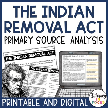 Andrew Jackson & The Indian Removal Act- Primary Source An