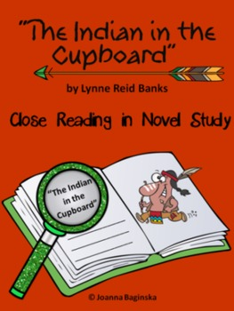 Indian in the Cupboard: reading comprehension journal