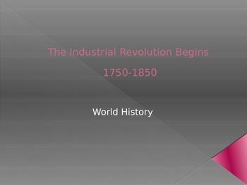 The Industrial Revolution Begins PPT