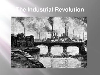 The Industrial Revolution PowerPoint