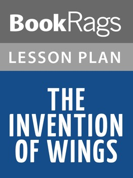The Invention of Wings Lesson Plans