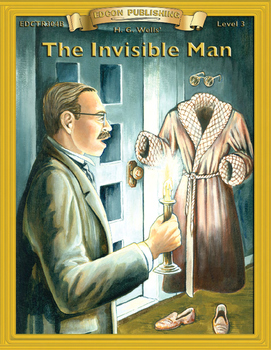 The Invisible Man 10 Chapter Novel with Student Activities