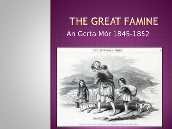 The Irish Potato Famine 4th 5th 6th class