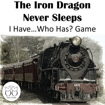 The Iron Dragon Never Sleeps I Have Who Has Game First Hal