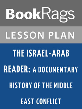 The Israel-Arab Reader: Lesson Plans